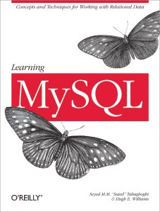 My second book, Learning MySQL in its one-and-only edition.